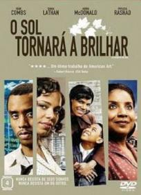 O Sol Tornará a Brilhar (2008)