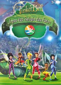 Tinker Bell e Os Jogos do Refúgio das Fadas