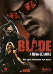Blade - A Nova Geração
