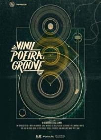 Vinil, Poeira e Groove